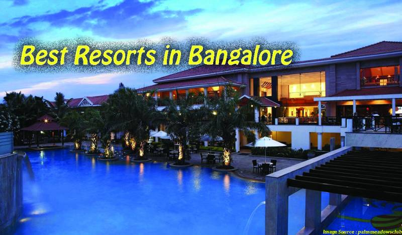 Best Resorts In Bangalore | Best Resorts Near Bangalore
