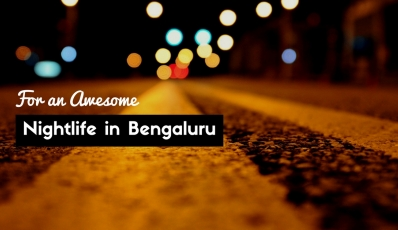 Nightlife In Bangalore Is Awesome If You Know This List Of Hangout Places And Food Points - Metrosaga
