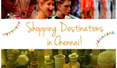 Top 5 Shopping Destinations In Chennai