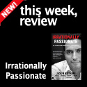 Irrationally Passionate - Jason Kothari