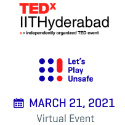Let's Play Unsafe TEDx IIT Hyderabad
