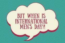 #InternationalMensDay: A Day Sans Celebration