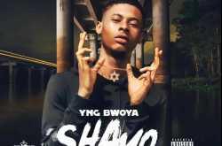 [music] yng bwoya - shayo