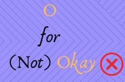 (not) okay