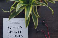 """when breath becomes air""