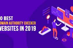 10 Best Domain Authority Checker Websites in 2019