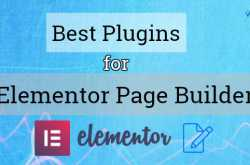 10 Best Plugins For Elementor Page Builder - WPMyWeb