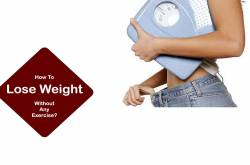 10 Ways To Lose Weight Without Any Exercise - Find Health Tips