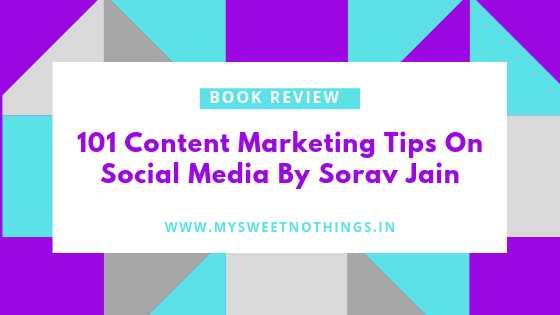101 Content Marketing Tips On Social Media By Sorav Jain