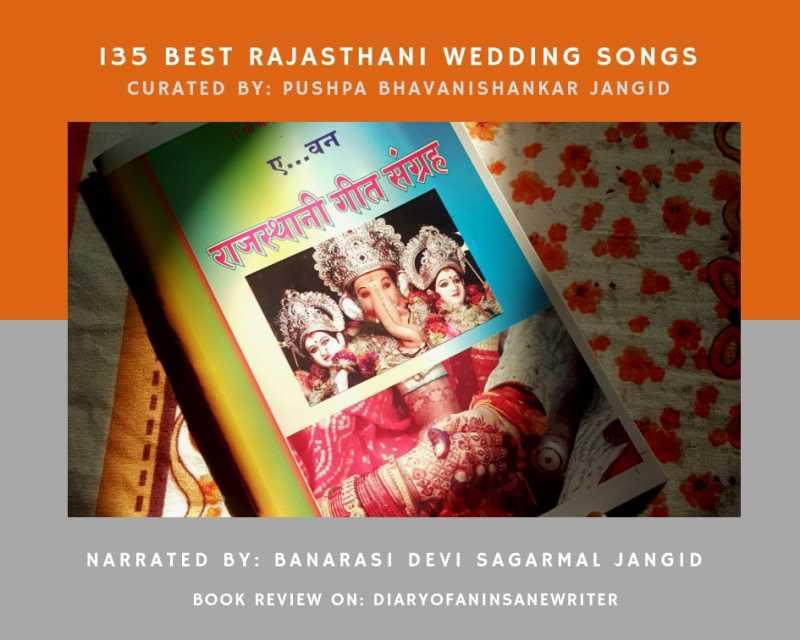 135 Best Rajasthani Wedding Songs From Grandma's Treasure Chest.