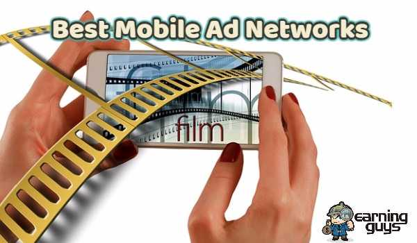 20 Best Mobile Ad Networks For Publishers And Advertisers 2018