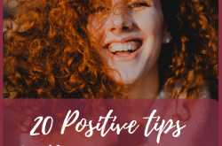 20 positive tips to be happy now