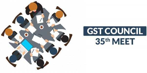 35th GST Council Meeting Highlights