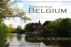 5 best day trips from brussels: explore belgium beyond brussels