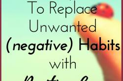 5 steps to replace unwanted(negative) habits with positive ones