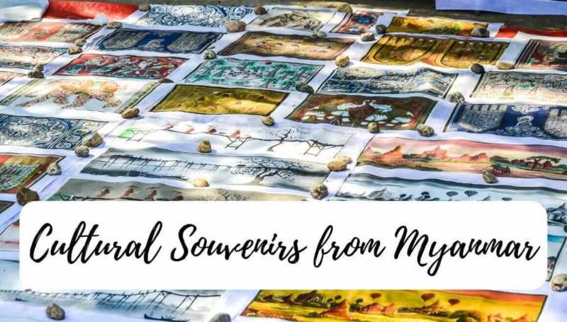 7 Cultural Souvenirs From Myanmar That You Will Love To Own
