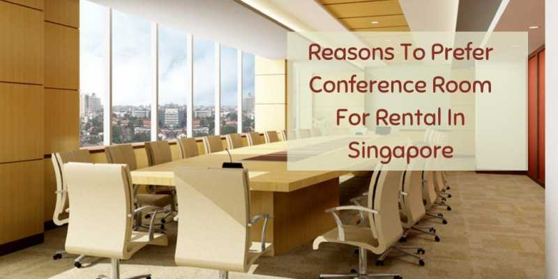7 Major Reason Why We Prefer Conference Room For Rental In Singapore