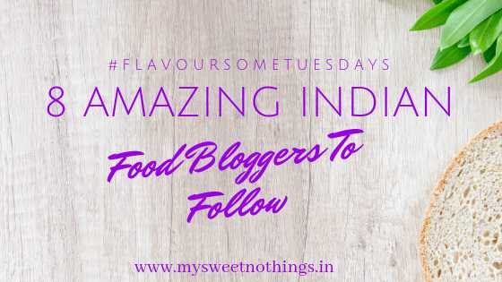 8 Amazing Indian Food Bloggers To Follow - #MyFriendAlexa