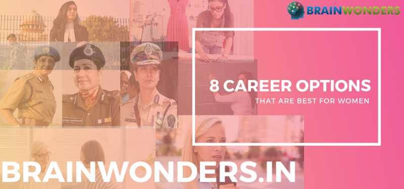 8 CAREER OPTIONS THAT ARE BEST FOR WOMEN