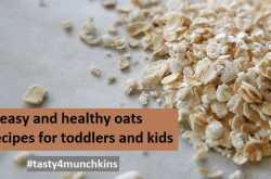 8 easy and healthy oats recipe for toddlers and kids -