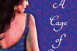A Cage Of Desires : Book Review - Jigar Doshi