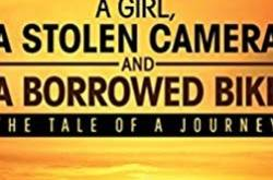 a girl a stolen camera and a borrowed bike - book review