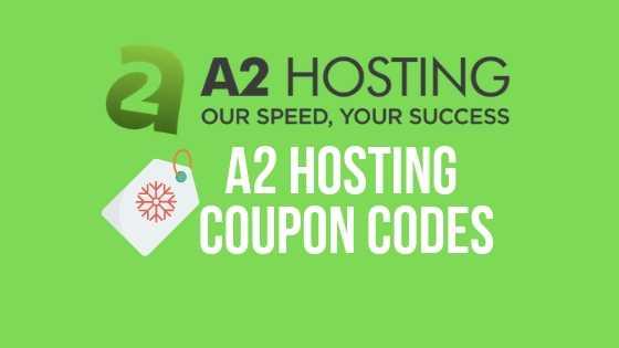 A2 Hosting Coupon Codes 2019: Upto 51% Off {100% Genuine}