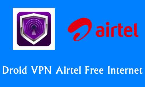 Siva Network Blogs Airtel Droid VPN Trick To Browse Free