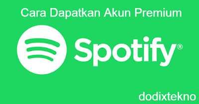 Dody Blogs Akun Spotify Premium Gratis Selamanya 2018 Blogadda
