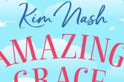 amazing grace - kim nash (blog tour)