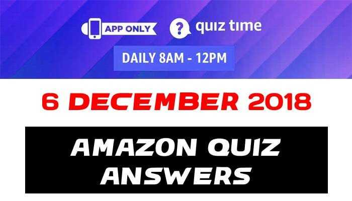 Amazon Quiz 6 December 2018 Answers - Win OnePlus 6T