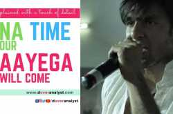 apna time aayega | meaning | analysis | english translation | gully boy