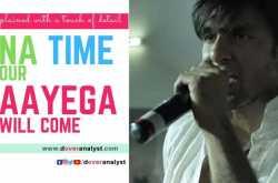 apna time aayega | meaning | analysis | english translation | gully boy