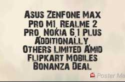 Asus ZenFone Max Pro M1, Realme 2 Pro, Nokia 6.1 Plus Additionally, Others Limited Amid Flipkart Mobiles Bonanza Deal