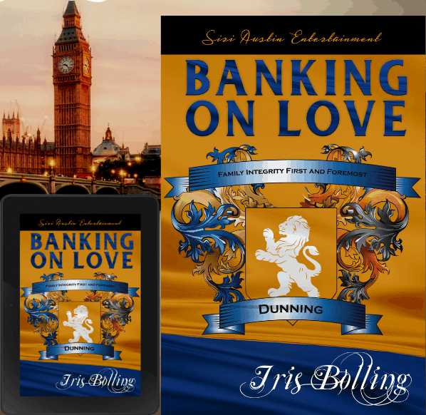 BANKING ON LOVE By Iris Bolling