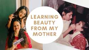BEAUTY TRICKS I LEARNT FROM MY MOTHER