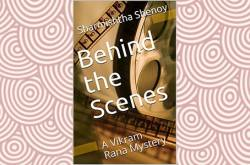 Behind the Scenes: A Vikram Rana Mystery Review - Roy D