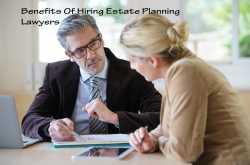 benefits of hiring estate planning lawyers - get set happy