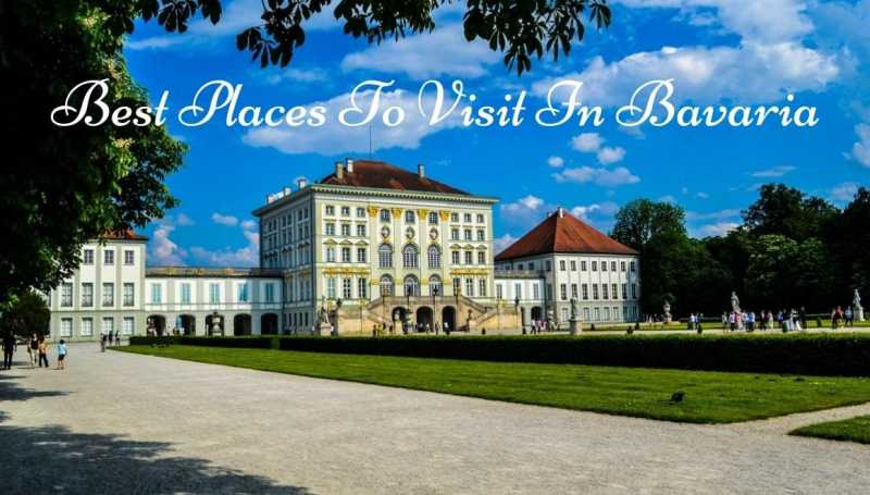 Best Places To Visit In Bavaria - STORIES BY SOUMYA