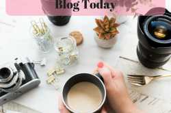 Blogging Advise : Why You Should Start A Blog Today - Love Fashion Makeup