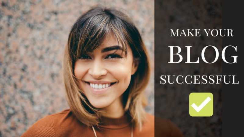 Blogging Tips To Make Your Blog Successful | GarimaShares
