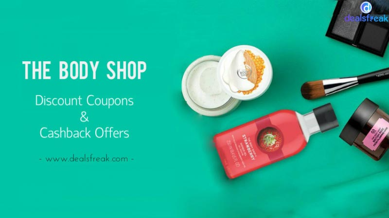 Body Shop Beauty Offers, Discount Codes & Cashback Deals (July 2018)