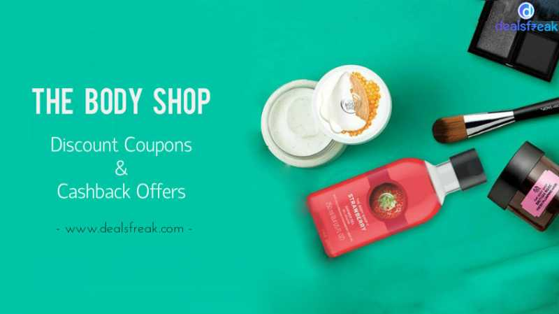 Body Shop Beauty Offers, Discount Codes & Cashback Deals (Sep 2018)