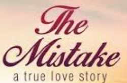 book review #124 : the mistake - a true love story