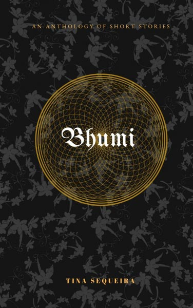 Book Review : Bhumi By Tina Sequeira - The Write World