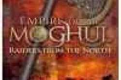 Book Review: Empire of the Moghul - Raiders from the North