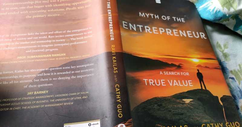 Book Review: Myth Of The Entrepreneur By Ravi Kailas