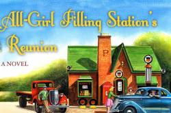 book review: the all-girl filling station's last reunion by fannie flagg