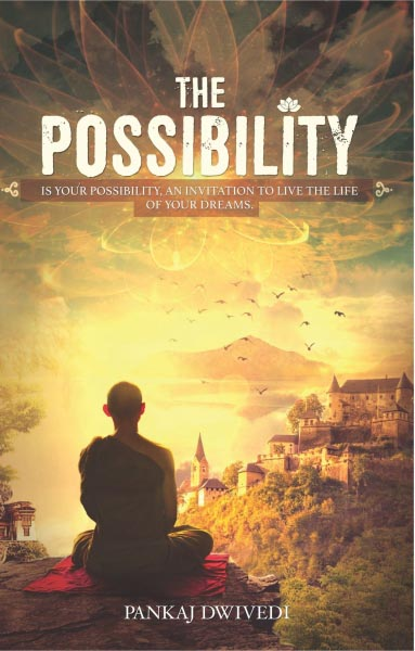 Book Review: The Possibility By Pankaj Dwivedi