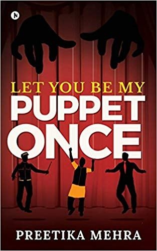 Book Spotlight- Let You Be My Puppet Once